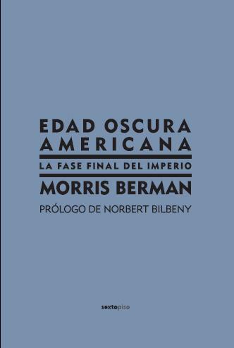Descargar EDAD OSCURA AMERICANA  LA FASE FINAL DEL IMPERIO