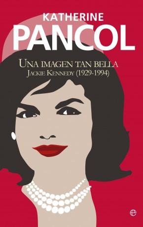 Descargar UNA IMAGEN TAN BELLA  JACKIE KENNEDY (1929-1994)