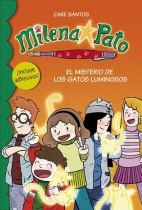 Descargar MILENA PATO 5  EL MISTERIO DE LOS GATOS LUMINOSOS