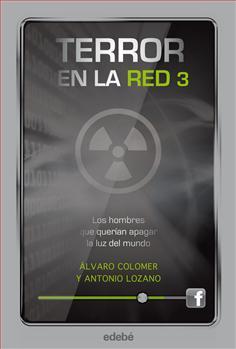 Descargar LOS HOMBRES QUE QUERIAN APAGAR LA LUZ DEL MUNDO  TERROR EN LA RED 3