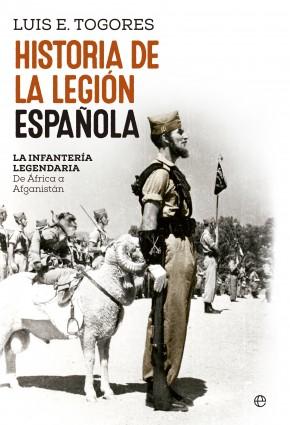 Descargar HISTORIA DE LA LEGION ESPAÑOLA: LA INFANTERIA LEGENDARIA  DE AFRICA A AFGANISTAN