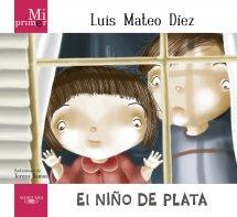 Descargar EL NIÑO DE PLATA (MI PRIMER LUIS MATEO DIEZ)