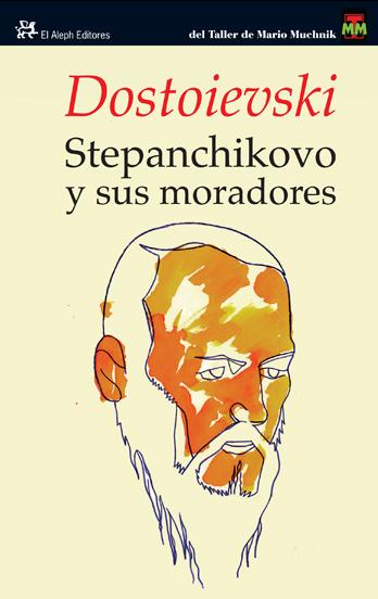 Descargar STEPANCHIKOVO Y SUS MORADORES