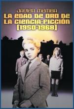Descargar LA EDAD DE ORO DE LA CIENCIA-FICCION (1950-1968)