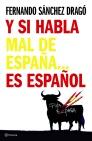 Descargar Y SI HABLA MAL DE ESPAÑA   ES ESPAÑOL