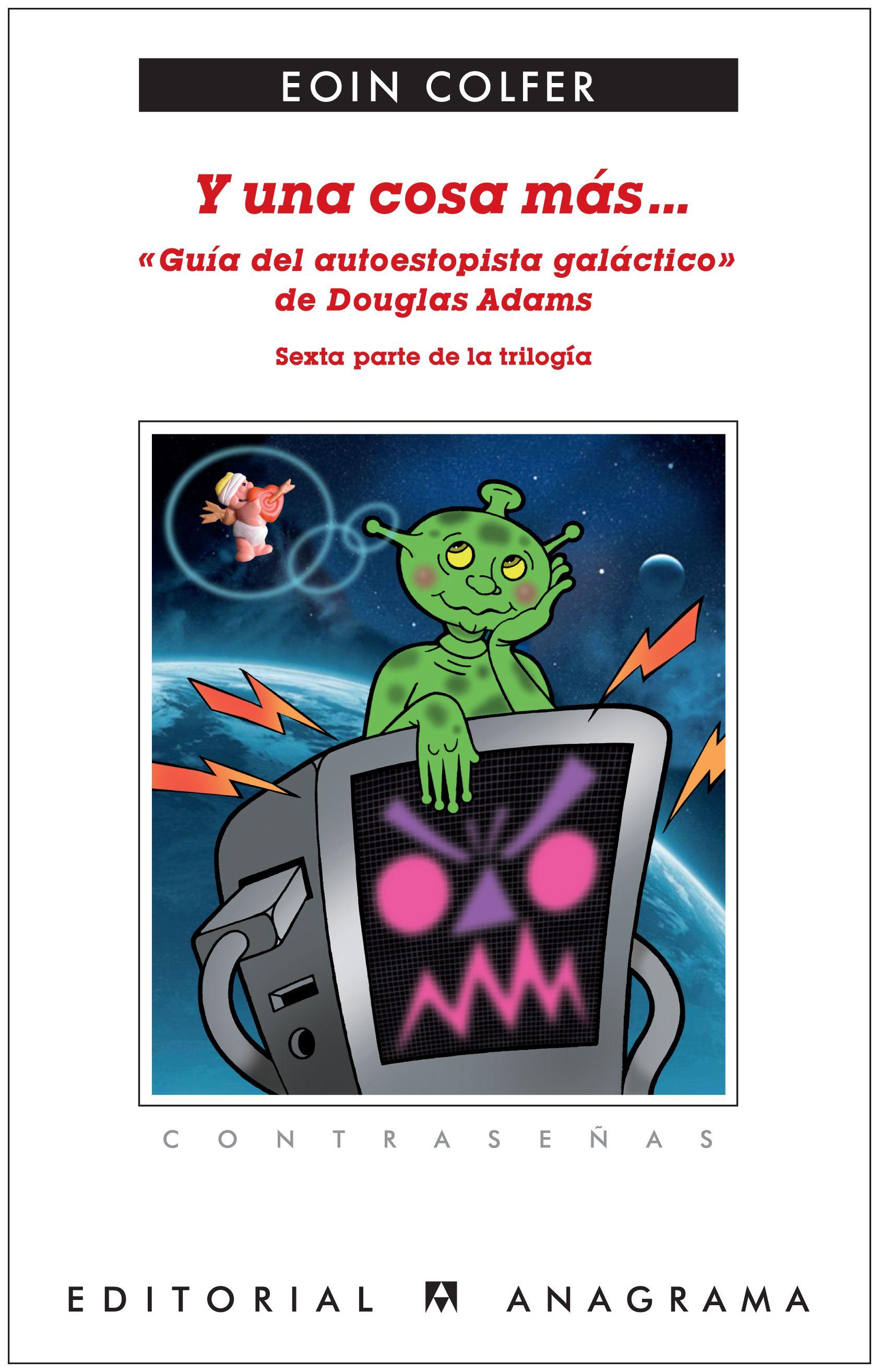 Descargar Y UNA COSA MAS    GUIA DEL AUTOESTOPISTA GALACTICO DE DOUGLAS ADAMS