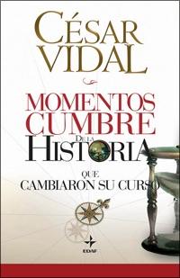Descargar MOMENTOS CUMBRES DE LA HISTORIA QUE CAMBIARON SU CURSO