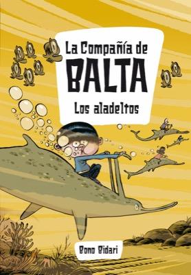 Descargar LA COMPAÑIA DE BALTA: LOS ALADELTOS