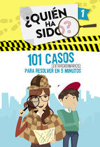 Descargar 101 CASOS EXTRAORDINARIOS PARA RESOLVER EN 5 MINUTOS (¿QUIEN HA SIDO? 1)