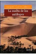 Descargar LA SUELTA DE LOS ANTILOPES