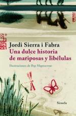 Descargar UNA DULCE HISTORIA DE MARIPOSAS Y LIBELULAS