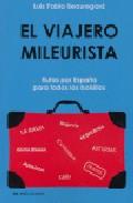 Descargar VIAJERO MILEURISTA  RUTAS POR ESPAñA PARA TODOS LOS BOLSILLOS