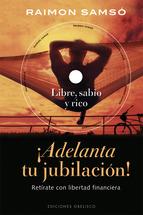 Descargar ADELANTA TU JUBILACION  RETIRATE CON LIBERTAD FINANCIERA