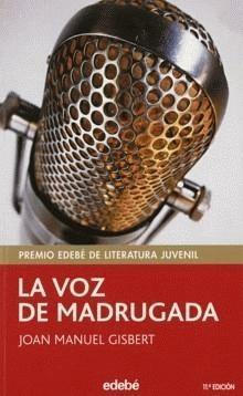 Descargar LA VOZ DE MADRUGADA