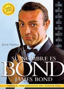 Descargar SU NOMBRE ES BOND  JAMES BOND  PARTE I  LOS ARCHIVOS DEL AGENTE 007