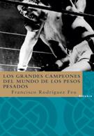 Descargar LOS GRANDES CAMPEONES DEL MUNDO DE LOS PESOS PESADOS