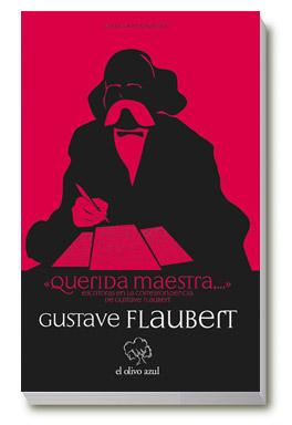 Descargar QUERIDA MAESTRA     ESCRITORAS EN LA CORRESPONDENCIA DE GUSTAVE FLAUBERT