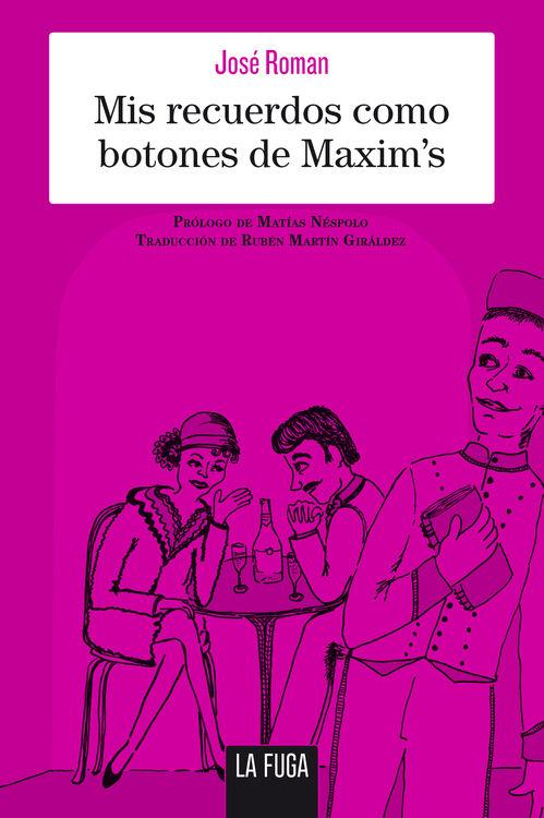 Descargar MIS RECUERDOS COMO BOTONES DE MAXIM'S
