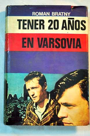 Descargar TENER 20 (VEINTE) AÑOS EN VARSOVIA