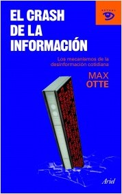 Descargar EL CRASH DE LA INFORMACION  LOS MECANISMOS DE LA DESINFORMACION COTIDIANA