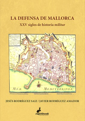 Descargar LA DEFENSA DE MALLORCA  XXV SIGLOS DE HISTORIA MILITAR