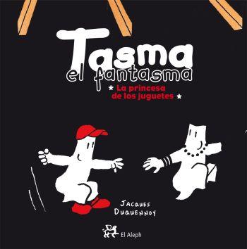 Descargar TASMA EL FANTASMA  LA PRINCESA DE LOS JUGUETES