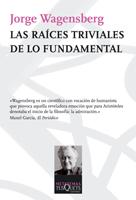 Descargar LAS RAICES TRIVIALES DE LO FUNDAMENTAL