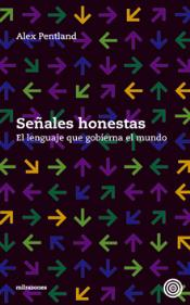 Descargar SEÑALES HONESTAS  EL LENGUAJE QUE GOBIERNA EL MUNDO