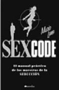 Descargar SEX CODE  EL MANUAL PRACTICO DE LOS MAESTROS DE LA SEDUCCION