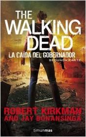 Descargar THE WALKING DEAD: LA CAIDA DEL GOBERNADOR  PARTE II