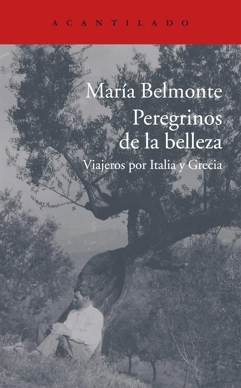 Descargar PEREGRINOS DE LA BELLEZA  VIAJEROS POR ITALIA Y GRECIA