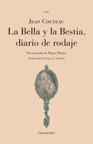Descargar LA BELLA Y LA BESTIA  DIARIO DE RODAJE