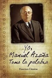 Descargar YO  MANUEL AZAÑA: TOMO LA PALABRA