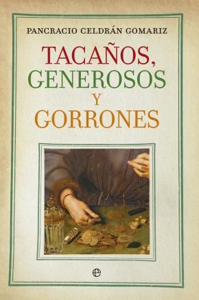 Descargar TACAÑOS  GENEROSOS Y GORRONES