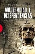 Descargar MODERNIDAD E INDEPENDENCIA  ENSAYOS SOBRE LAS REVOLUCIONES HISPANICAS
