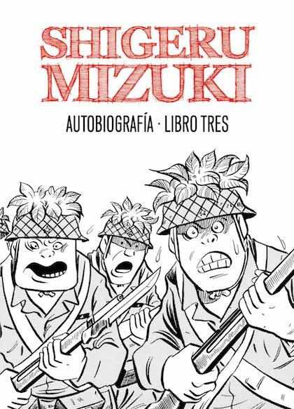 Descargar SHIGERU MIZUKI  AUTOBIOGRAFIA  LIBRO TRES