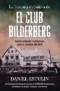 Descargar LA HISTORIA DEFINITIVA DE EL CLUB BILDERBERG
