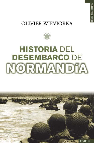 Descargar HISTORIA DEL DESEMBARCO DE NORMANDIA