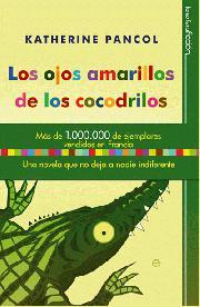 Descargar LOS OJOS AMARILLOS DE LOS COCODRILOS