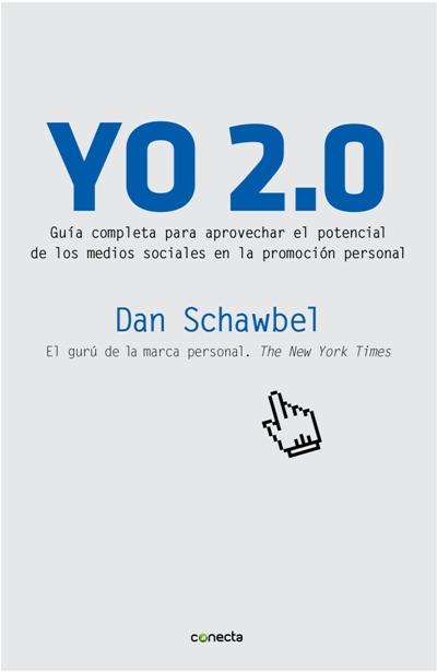 Descargar YO 2 0  GUIA COMPLETA PARA APROVECHAR EL POTENCIAL DE LOS MEDIOS SOCIALES EN LA PROMOCION PERSONAL