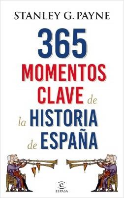 Descargar 365 MOMENTOS CLAVE DE LA HISTORIA DE ESPAÑA
