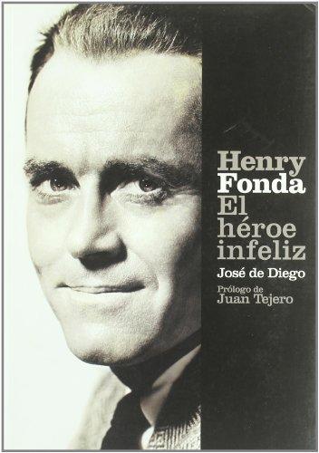 Descargar HENRY FONDA  EL HEROE INFELIZ