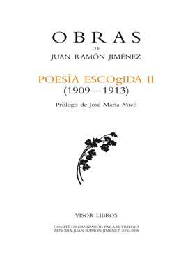 Descargar POESIA ESCOGIDA II (1909-1913)