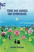Descargar TODOS MIS AMIGOS SON SUPERHEROES