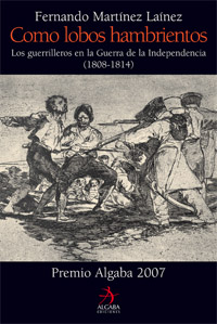 Descargar COMO LOBOS HAMBRIENTOS  LOS GUERRILLEROS EN LA GUERRA DE LA INDEPENDENCIA (1808-1814)