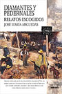 Descargar DIAMANTES Y PEDERNALES  RELATOS ESCOGIDOS