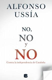 Descargar NO  NO Y NO  CONTRA LA INDEPENDENCIA DE CATALUñA