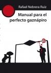 Descargar MANUAL PARA EL PERFECTO GAZNAPIRO