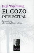 Descargar EL GOZO INTELECTUAL  TEORIA Y PRACTICA SOBRE LA INTELEGIBILIDAD Y LA BELLEZA