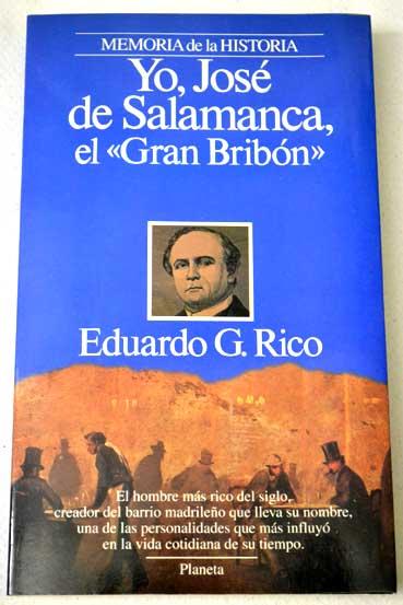 Descargar YO  JOSE DE SALAMANCA  EL GRAN BRIBON